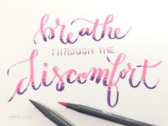 100 Days of Letteeing: Day 22, 'breathe through the discomfort.' Yoga gives such great advice! You can't run from every uncomfortable situation. Sometimes the only way through is just to breathe and wait for it to pass. Tool: #tombow #brushpens // #Typeosketch . . . #lettering #brushlettering #handlettering #moderncalligraphy #calligraphy #quote #yoga #breathe #breathethroughthediscomfort #atlantaartist #creative #roswellga #100dayproject #the100dayproject