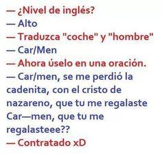 Nivel de Inglés? Haha