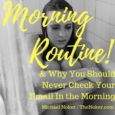 My Morning Routine: Solopreneur and YouTuber / TheNoker.com / A behind-the-scenes look at the glamorous lifestyle and morning routine of the world's best unfamous gay writer, YouTuber, and entrepreneur, Michael Noker. Plus, why you should never check your email or social media in the morning. You'll get more done. Trust me.