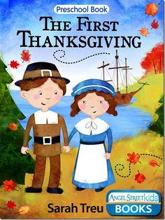 A great preschool book explaining the first Thanksgiving.