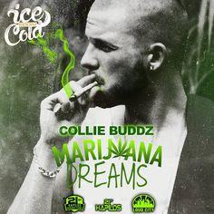 Collie Budz - Marijuana Dreams -| http://reggaeworldcrew.net/collie-budz-marijuana-dreams/