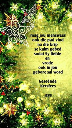 Kerswense Christmas Messages, Christmas Quotes, Christmas Wishes, Christmas Christmas, Christmas Ideas, Afrikaans Quotes, Special Words, Nativity Scenes, Christmas Greetings Sayings