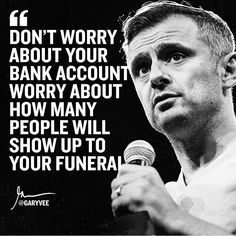 Gary Vee in the house ladies and gentlemen. Positive Motivation, Business Motivation, Business Quotes, Quotes To Live By, Life Quotes, Qoutes, Perspective Quotes, Motivational Quotes, Inspirational Quotes