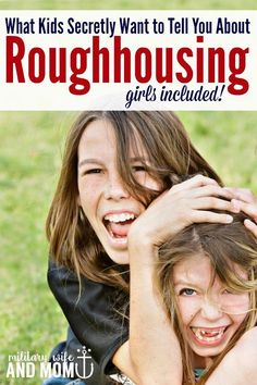 Fascinating read about roughhousing with kids! A must-read for all parents. Even if you have only girls!