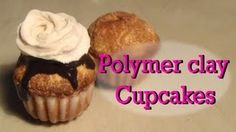 Sugar Charm Shop my favorite you tuber!  Molds for cupcake can be made from TLS (translucent liquid sculpey.