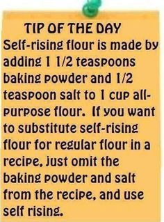 How to make self rising flour from all purpose. How to substitute self rising flour for all purpose flour and vice versa. Tip of the Day - self-rising flour = 1 cup all-purpose flour + 1 tsp. baking powder and tsp. Do It Yourself Food, Cooking Measurements, Think Food, Food Facts, Baking Tips, Baking Secrets, Bread Baking, Kids Baking, Savoury Baking