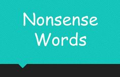 FREEBIE Nonsense Words Powerpoint for fluency!