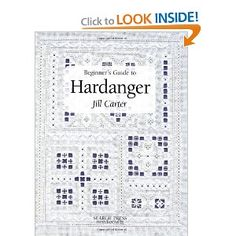 Beginners Guide to Hardanger: Jill Carter: 9781903975220: Amazon.com: Books