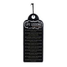 Life Lessons Taught By Dad x 5 Black Chalkboard Wood Tag Wall Sign Plaque - Sincerely Hers Wood Tags, Black Chalkboard, Inspirational Wall Art, White Letters, Wall Signs, Life Lessons, Fathers Day, Wall Decor, Make It Yourself