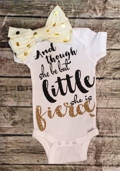 Though She Be But Little She Is Fierce Baby Girl Onesie - BellaPiccoli (Diy Baby Onesies) My Baby Girl, Lila Baby, Baby Girl Shirts, Shirts For Girls, Baby Girl Onesie, Baby Girl Stuff, Its A Girl, Baby Baby, Girl Onsies