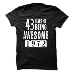 1972 - 43 Years Of Being Awesome - #checkered shirt #diy tee. GET YOURS  => https://www.sunfrog.com/LifeStyle/1972--43-Years-Of-Being-Awesome.html?id=60505