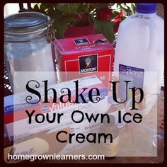 Shaking It Up WithScience - make your own ice cream