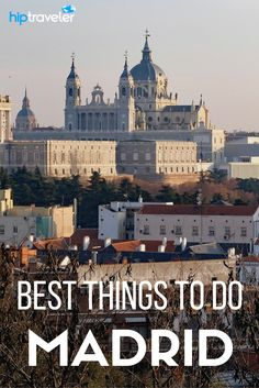 The best things to do in and around Madrid. Bookable excursions for your trip to Spain!   Blog by HipTraveler: Bookable Travel Stories from the World's Top Travelers