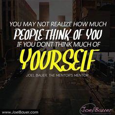 Because you matter... #JoelBauer #Inspiration #Mentors