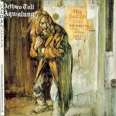 Jethro Tull.....life's a long song when you are thick as a brick..  (Who did the artwork?; great artist.)