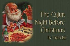 Cajun Christmas Ideas   Denise's Dreams ~ Cajun Night Before Christmas ~