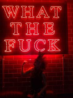 """neon lighting """"what the fuck"""" by STEREORIPE, via Flickr"""