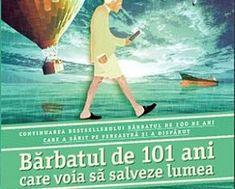 Bărbatul de 101 ani care voia să salveze lumea deJonas Jonasson – Editura Trei Salvia, Movies, Movie Posters, Film Poster, Films, Popcorn Posters, Film Books, Movie, Film Posters
