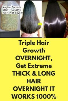 Triple Hair Growth OVERNIGHT, Get Extreme THICK & LONG HAIR OVERNIGHT IT WORKS 1000% This formula will strengthen your hair and your hair will grow upto 4 inches in just 30 days. To prepare this treatment you will need, 3 vitamin E capsules 1/2 cup of coconut oil 3 table spoons aloe vera gel Yellow Mustard seeds – 4 table spoons Procedure to follow: In a bowl take 4 …