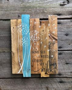 Some see a weed others see a wish Dandelion wishes are a beautiful childhood memory, this sign reminds us of the wonder of being a child! This quote is perfect gift, or a beautiful addition for your home! ❤ CUSTOM: Were happy to create custom products. If youd like something different please reach Modern Rustic Decor, Rustic Wood Signs, Rustic Wall Decor, Farmhouse Family Rooms, Farmhouse Wall Decor, Farmhouse Signs, Pikachu Crochet, Pallet Signs, Wood Background