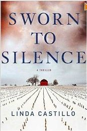 SWORN TO SILENCE - Linda Castillo Action from the preface clean through to the end.  Love it.  Book one in a series.
