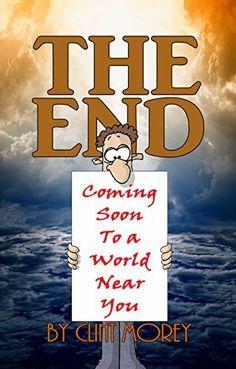 The End: Coming soon to a world near you!, http://www.amazon.com/dp/B00SKCHB70/ref=cm_sw_r_pi_awdm_HKtYub1N8DH85