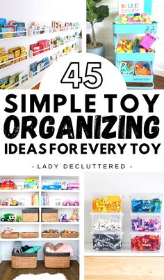 There are now dozens of fantastic and simple toy organizing ideas for every type of toy out there. From Legos to plastic horses there is a solution that will keep your home clutter-free for good. #ladydecluttered #toyorgainzationideas #howtodecluttertoys #howtoorganizetoys #barbie organization #legosorganization #carsorganization #stuffedanimalsorganization #americangirldollorganization #outdoortoysorganization #hotwheelsorganization