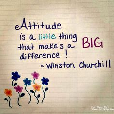 """""""Attitude is a little thing that makes a big difference"""" - Winston Churchill Girly Quotes, All Quotes, True Quotes, Quotes To Live By, True Sayings, Qoutes, Instagram Follower Free, Get Instagram Followers, Attitude Status"""