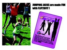 Everyone can do these ... Jumping Jacks!  Grab a friend and giggle and wiggle your way through Flip2BFit while learning healthy lifestyle skills!  www.Flip2BFit.com