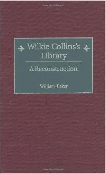Wilkie Collins's Library: A Reconstruction (Bibliographies and Indexes in World Literature): William Baker: 9780313313943: Amazon.com: Books...
