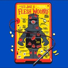 """""""It's just a flesh wound"""" I need this in my life!!"""