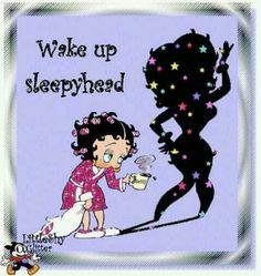 .wake up my friend