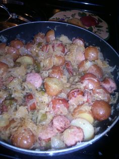 Made this today, wanting something driffrent! Polish Sausage & Cabbage- You will saute 1 apple (Grate), 1 bell pepper (diced), 1 onion (diced)12 small red potatoes, 1 1/2 cup saurkraut,  in 2 tbls of butter, cook till soft. Add potatoes(washed) ,then sausage, cook on med for 30 mintues, mixing well as you go. So very good! My Belly Yum Yum Recipe!