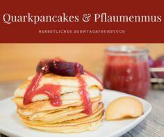 Das perfekte Sonntagsfrühstück im Herbst: Quarkpancakes mit Pflaumenmus   #pancakes #quarkpancakes #Frühstück #pflaumenmus #sonntagsfrühstück