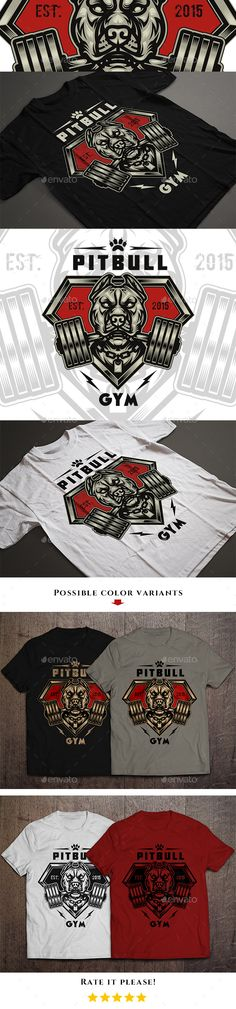 Pitbull Gym T-shirt Design Illustration #design Download: http://graphicriver.net/item/pitbull-gym-tshirt-design/13621881?ref=ksioks