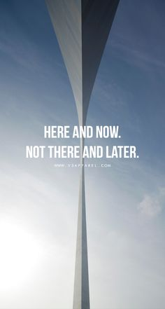 Here and now. Not there and later. Head over to www.V3Apparel.com/MadeToMotivate to download this wallpaper and many more for motivation on the go! / Fitness Motivation / Workout Quotes / Gym Inspiration / Motivational Quotes / Motivation
