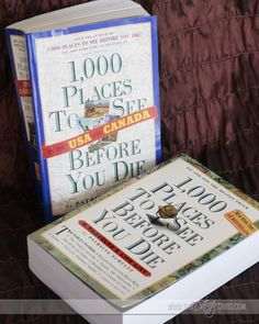 Get these (1,000 places to see before you die--Int'l & Domestic) and insert the dates as we visit these places.
