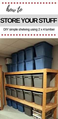 DIY STORAGE~ HOW TO STORE YOUR STUFF
