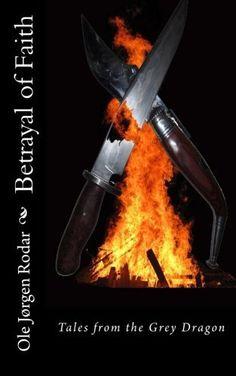 Betrayal of Faith (Tales from the Grey Dragon) (Volume Betrayal, Literature, Faith, Grey, Books, Dragon Book, Amazon, Literatura, Gray