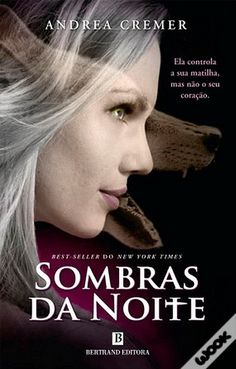 Sombras da Noite, Andrea Cremer Books To Read For Women, Great Books To Read, Good Books, My Books, Literary Quotes, Book Cover Design, Memes, Sidney Sheldon, Paranormal