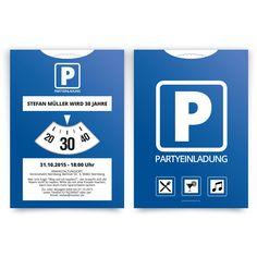 Einladungskarten Als Parkscheibe. #einladung #einladungskarten #party # Geburtstag