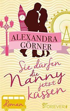 Sie dürfen die Nanny jetzt küssen: Roman (London-City 3), http://www.amazon.de/dp/B00R19NYFQ/ref=cm_sw_r_pi_awdl_x_hiifybYVFNMN7