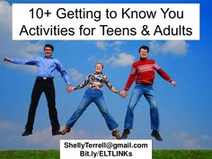 great ice breakers for first weeks of advisory or with a new class: 10+ Getting to Know You Activities for Teens & Adults by Shelly Terrell, via Slideshare