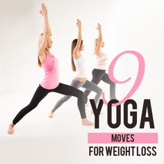 9 Yoga Moves for Weight Loss #yoga #weightloss