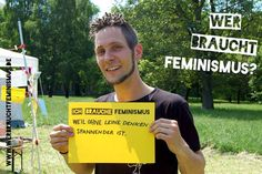 """""""Ich brauche Feminismus, weil ohne Leine denken spannender ist!"""" (Odo)"""