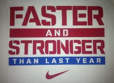 Faster and Stronger Than Last Year