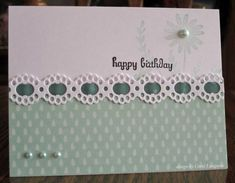 Very simple. cardstock on top/ribbon or lace middle, scrapbook paper on bottom w/embellishment/buttons Scrapbooking, Scrapbook Cards, Joy Fold Card, Punch, Birthday Cards, Happy Birthday, Cute Cards, Pretty Cards, Copics