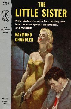 Raymond Chandler, The Little Sister, cover art by Charles Binger. Pulp Fiction Comics, Pulp Fiction Book, Fiction And Nonfiction, Crime Fiction, Book Cover Art, Cover Pages, Raymond Chandler, Detective, Roman