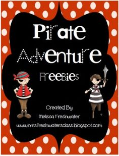 Pirate Adventure Freebie - Melissa Freshwater - TeachersPayTeachers.com - Math Activity and a Literacy Activity