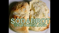 Sodabrot - euromeal.com Breakfast Bake, Cooking, Baking Soda, Brot, Easy Meals, Food Food